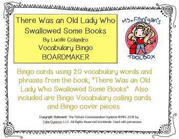 There Was an Old Lady Who Swallowed Some Books BOARDMAKER Bingo