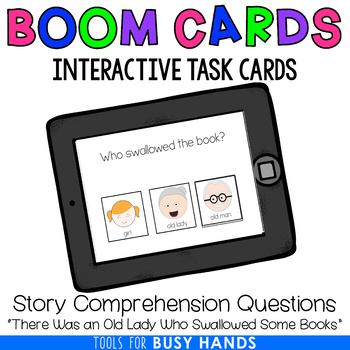 There Was an Old Lady Who Swallowed Some Books Comprehension Digital Task Cards