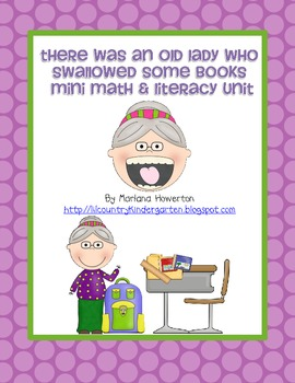 There Was an Old Lady Who Swallowed Some Books Mini Literacy Unit