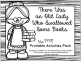 There Was an Old Lady Who Swallowed Some Books:  No-Prep Pack