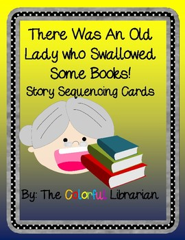 There Was an Old Lady Who Swallowed Some Books Sequencing Cards