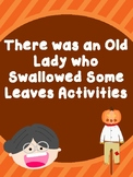 There Was an Old Lady Who Swallowed Some Leaves