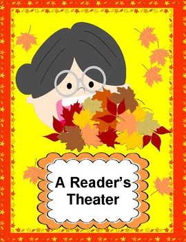 There Was an Old Lady Who Swallowed Some Leaves!  --  A Reader's Theater