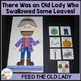 There Was an Old Lady Who Swallowed Some Leaves! Bundle