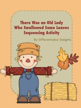 There Was an Old Lady Who Swallowed Some Leaves Fall Sequencing Activity