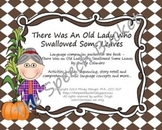 There Was an Old Lady Who Swallowed Some Leaves - Speech a