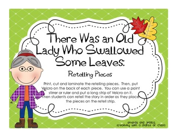 There Was an Old Lady Who Swallowed Some Leaves: Retelling Pieces