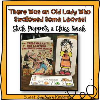 There Was an Old Lady Who Swallowed Some Leaves Stick Puppets & Writing Activity