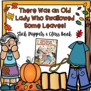 There Was an Old Lady Who Swallowed Some Leaves Stick Pupp
