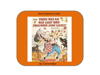 There Was an Old Lady Who Swallowed Some Leaves! - Story Sequence Cards