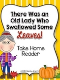 There Was an Old Lady Who Swallowed Some Leaves:  Take Home Book