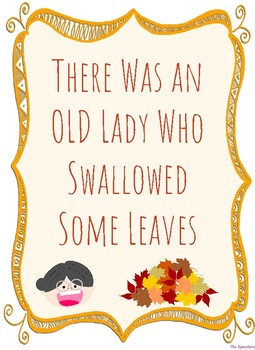 There Was an Old Lady Who Swallowed Some Leaves Themed Unit for Speech Lessons