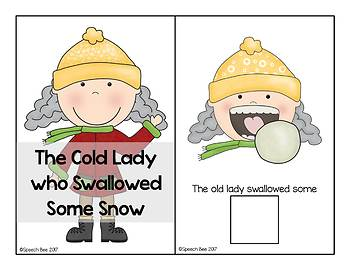There Was an Old Lady Who Swallowed Some Snow Adapted Book