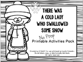 There Was an Old Lady Who Swallowed Some Snow:  No-Prep Printables Pack