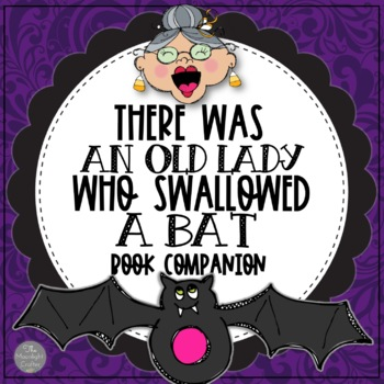 There Was an Old Lady Who Swallowed a Bat