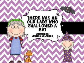 There Was an Old Lady Who Swallowed a Bat! Math & Literacy
