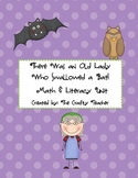 There Was an Old Lady Who Swallowed a Bat! Math & Literacy Unit