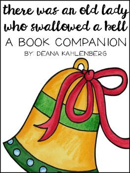 There Was an Old Lady Who Swallowed a Bell {Book Companion}
