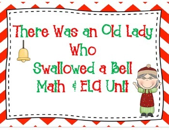 There Was an Old Lady Who Swallowed a Bell Math & ELA Unit