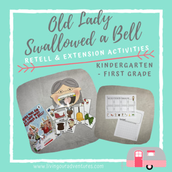 There Was an Old Lady Who Swallowed a Bell-retell
