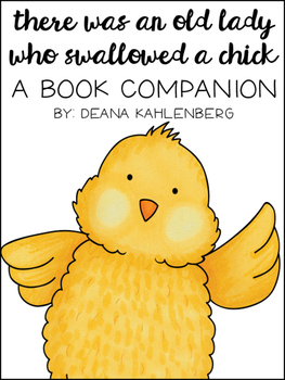 There Was an Old Lady Who Swallowed a Chick {Book Companion}