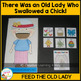 There Was an Old Lady Who Swallowed a Chick! Set