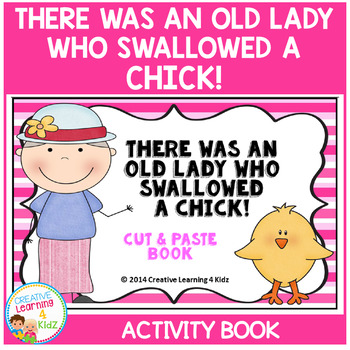 There Was an Old Lady Who Swallowed a Chick! Cut & Paste Activity Book