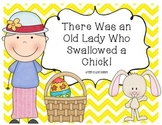 There Was an Old Lady Who Swallowed a Chick!  Literacy & Math Activities GALORE!