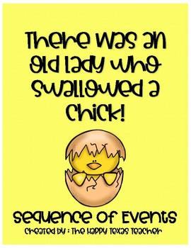 There Was an Old Lady Who Swallowed a Chick Sequencing