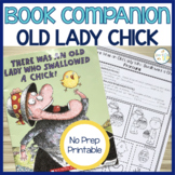 There Was an Old Lady Who Swallowed a Chick:  Speech Language and Literacy