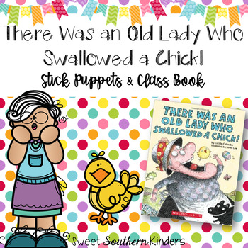 There Was an Old Lady Who Swallowed a Chick Stick Puppets & Writing Activity