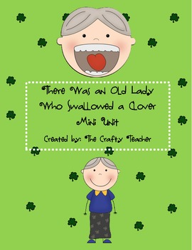 There Was an Old Lady Who Swallowed a Clover - Fun Unit!