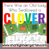 There Was an Old Lady Who Swallowed a Clover Literacy