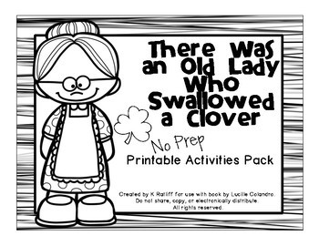 There Was an Old Lady Who Swallowed a Clover:  No-Prep Printables Pack