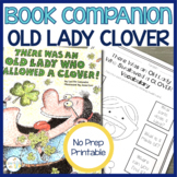 There Was an Old Lady Who Swallowed a Clover:  Speech Language and Literacy