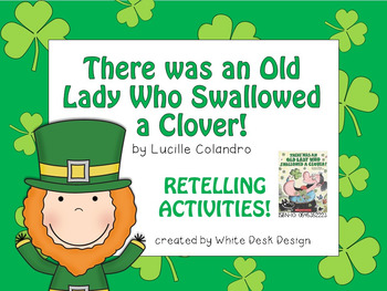 There Was an Old Lady Who Swallowed a Clover {Retelling Activities}