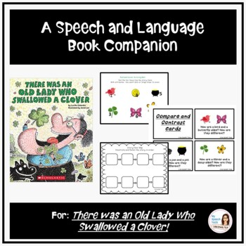 """""""There Was an Old Lady Who Swallowed a Clover!"""" Speech and Language Companion"""
