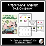 """There Was an Old Lady Who Swallowed a Clover!"" Speech and Language Companion"