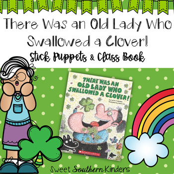 There Was an Old Lady Who Swallowed a Clover Stick Puppets & Writing Activity