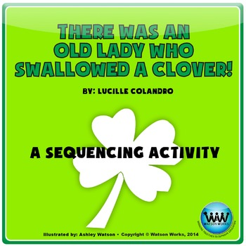 There Was an Old Lady Who Swallowed a Clover:A Sequencing