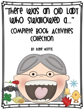 There Was an Old Lady Who Swallowed a... Complete Book Activities Collection