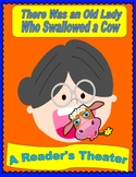 There Was an Old Lady Who Swallowed a Cow!  --  A Reader's Theater