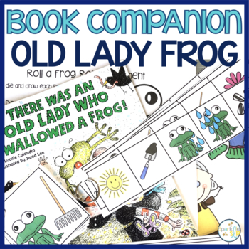 Language and Literacy:  There Was an Old Lady Who Swallowed a Frog