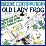There Was an Old Lady Who Swallowed a Frog:  Language and Literacy