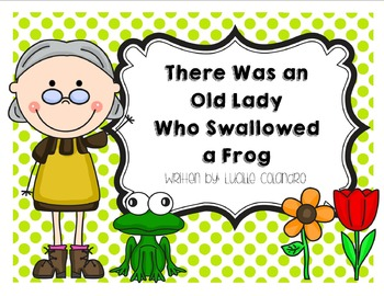 There Was an Old Lady Who Swallowed a Frog Literacy Activities