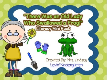 There Was an Old Lady Who Swallowed a Frog- Literacy Mini Pack