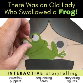There Was an Old Lady Who Swallowed a Frog Puppets, Storytelling, & Sequencing
