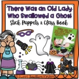 There Was an Old Lady Who Swallowed a Ghost Stick Puppets