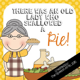 There Was an Old Lady Who Swallowed a Pie!