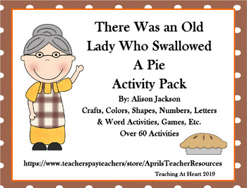There Was an Old Lady Who Swallowed a Pie Unit Story companion Story Retelling